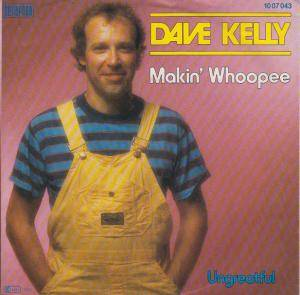 Cover - Dave Kelly: Makin' Whoopee