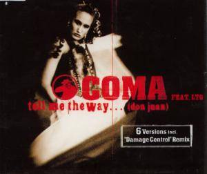 Cover - Coma Feat. LTG: Tell Me The Way...(Don Juan)
