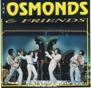 Cover - Osmonds, The: Osmonds & Friends, The