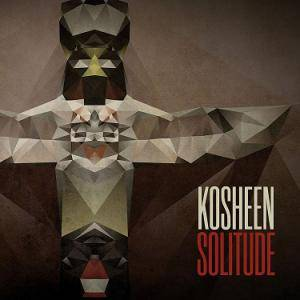Cover - Kosheen: Solitude