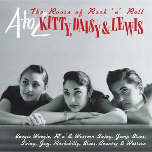 Cover - Spade Cooley & His Orchestra: A-Z: Kitty, Daisy & Lewis - The Roots Of Rock 'n' Roll