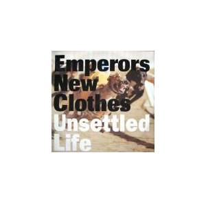 Cover - Emperors New Clothes: Unsettled Life