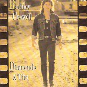 Cover - Rodney Crowell: Diamonds & Dirt
