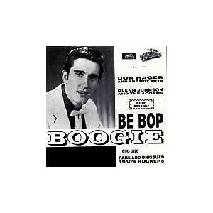Cover - 'go' Boys, The: Be Bop Boogie - Rare And Unissued 1950's Rockers