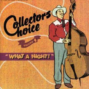 Cover - Ernie Chaffin: Collectors Choice Volume 4 - What A Night!