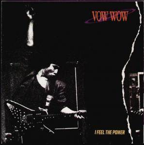 Vow Wow: I Feel The Power - Cover