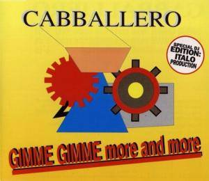 Cover - Cabballero: Gimme Gimme More And More