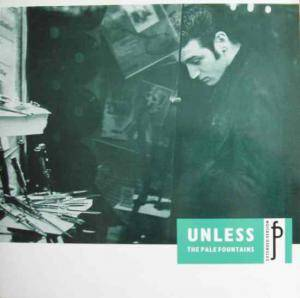 Cover - Pale Fountains, The: Unless