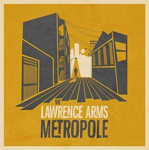 Cover - Lawrence Arms, The: Metropole