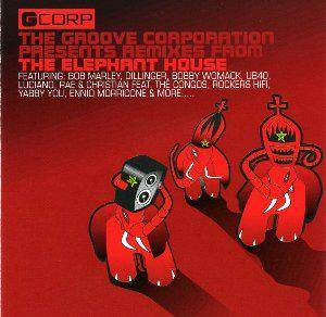 Cover - Groove Corporation, The: Groove Corporation Presents Remixes From The Elephant House, The