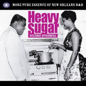 Heavy Sugar - Second Spoonful - More Pure Essence Of New Orleans R&B - Cover