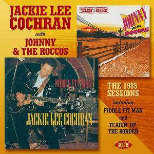 Cover - Jackie Lee Cochran: Jackie Lee Cochran With Johnny & The Roccos - The 1985 Sessions