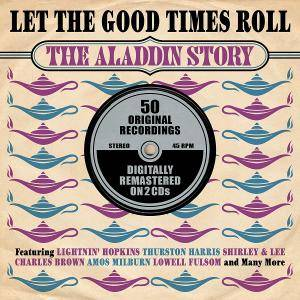 Cover - Jivers, The: Let The Good Times Roll - The Aladdin Story