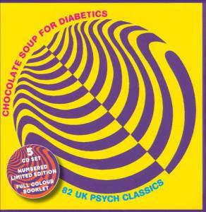 Cover - Force Five: Chocolate Soup For Diabetes Volumes 1-5 / 82 UK Psych Classics