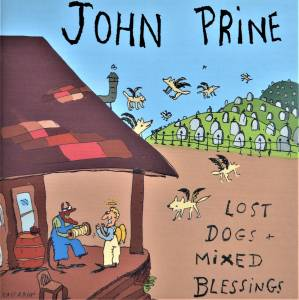 Cover - John Prine: Lost Dogs And Mixed Blessings