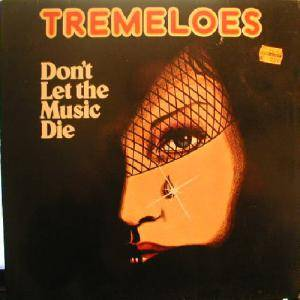 Cover - Tremeloes, The: Don't Let The Music Die