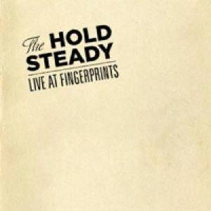 Cover - Hold Steady, The: Live At Fingerprints