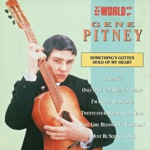 Cover - Gene Pitney & George Jones: World Of Gene Pitney - Something's Gotten Hold Of My Heart, The