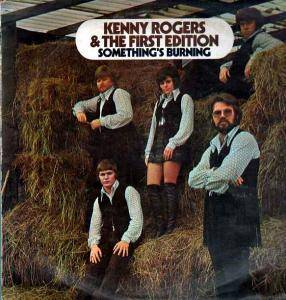 Cover - Kenny Rogers & The First Edition: Something's Burning