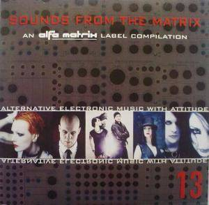 Cover - Metroland: Alfa Matrix - Sounds From The Matrix 13
