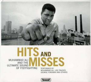 Cover - Sir Mack Rice: Hits And Misses - Muhammad Ali And The Ultimate Sound Of Fistfighting