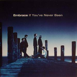Cover - Embrace: If You've Never Been