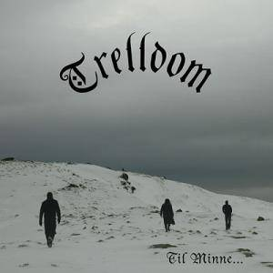 Trelldom: Til Minne... - Cover
