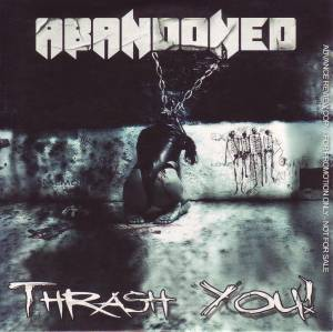 Cover - Abandoned: Thrash You!