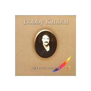 Bobby Kimball: All I Ever Needed - Cover