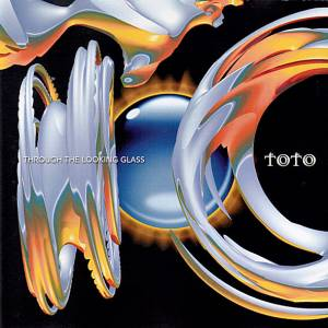 Toto: Through The Looking Glass (CD) - Bild 1