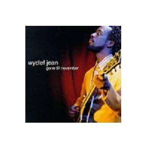 Wyclef Jean: Gone Till November - Cover