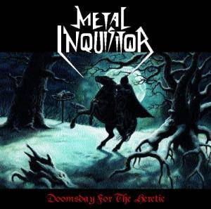 Metal Inquisitor: Doomsday For The Heretic - Cover