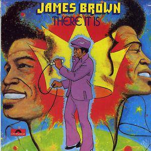 James Brown: There It Is - Cover