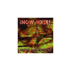Cover - Now Noise!, The: Raging Mad Insanity