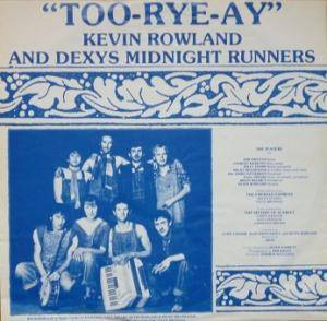 Kevin Rowland & Dexys Midnight Runners: Too-Rye-Ay (LP) - Bild 3