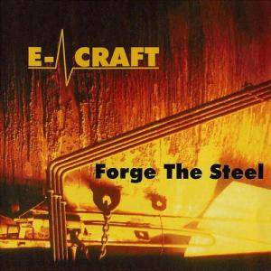 Cover - E-Craft: Forge The Steel