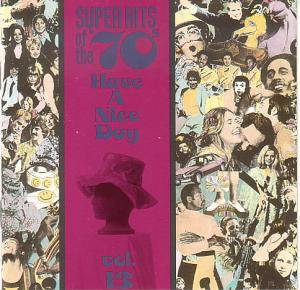 Cover - Dave Loggins: Have A Nice Day - Superhits Of The 70's Vol. 13