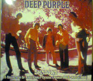 Deep Purple: Shadows A Collection Of Rare Early Tracks (March 1968-March 1969) - Cover