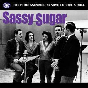 Cover - Freddie Robinson: Sassy Sugar - The Pure Essence Of Nashville Rock & Roll