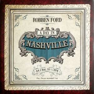 Robben Ford: Day In Nashville, A - Cover