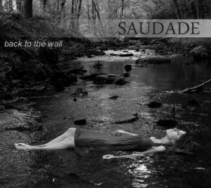 Cover - Saudade: Back To The Wall