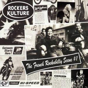 Rockers Kulture - The French Rockabilly Scene # 1 - Cover
