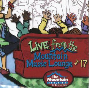 Live From The Mountain Music Lounge Volume 17 - Cover