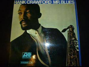Cover - Hank Crawford: Mr. Blues