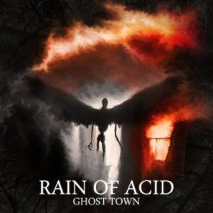 Rain Of Acid: Ghost Town - Cover