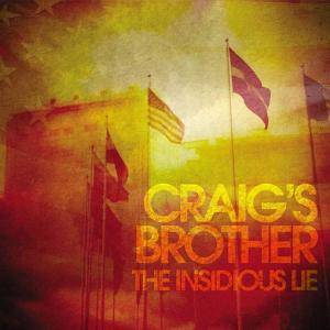 Craig's Brother: Insidious Lie, The - Cover