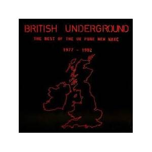 British Underground - The Best Of The UK Punk New Wave 1977-1982 , Vol. 1 - Cover