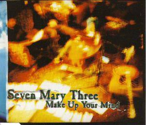 Cover - Seven Mary Three: Make Up Your Mind