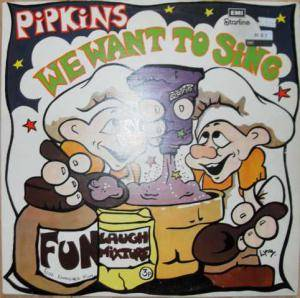 Cover - Pipkins, The: We Want To Sing