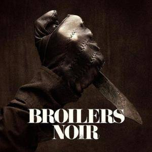 Broilers: Noir - Cover
